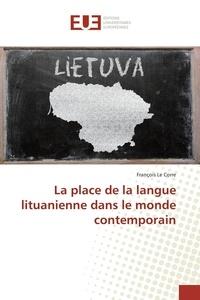 François Le Corre - La place de la langue lituanienne dans le monde contemporain.