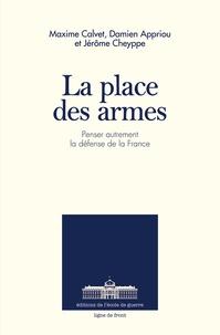 Jérôme Cheyppe et Damien Appriou - La place des armes.