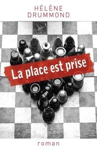 Hélène Drummond - La place est prise.