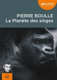 Pierre Boulle - La Planète des singes. 1 CD audio MP3