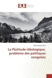 Mao Kahenga Amisi - La platitude idéologique, problème des politiques congolais.