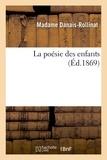 Danais-Rollinat - La poésie des enfants.