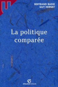 Bertrand Badie et Guy Hermet - La politique comparée.