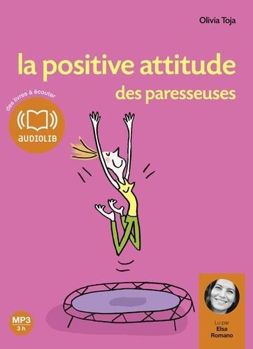 Olivia Toja - La positive attitude des paresseuses. 1 CD audio MP3