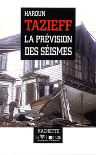 Haroun Tazieff - La prévision des séismes.