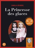 Camilla Läckberg - La Princesse des glaces. 2 CD audio MP3