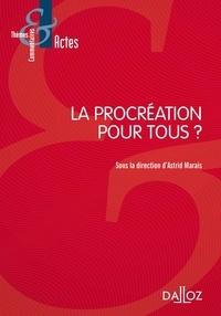 Astrid Marais - La procréation pour tous ?.