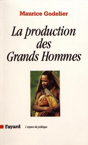 La production des grands hommes. Pouvoir et domination masculine chez les Baruya de Nouvelle-Guinée