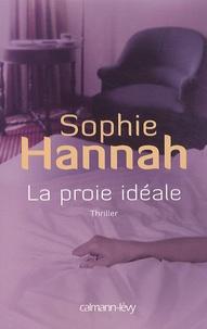 Sophie Hannah - La proie idéale.
