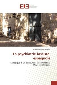 La psychiatrie fasciste espagnole - La logique dun discours dextermination : deux cas cliniques.pdf