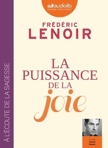 Frédéric Lenoir - La puissance de la joie. 1 CD audio MP3