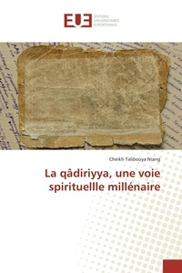 La qâdiriyya, une voie spirituelle millénaire.pdf