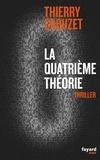 Thierry Crouzet - La Quatrième Théorie.