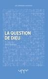 Jean Granier - La question de dieu.