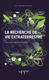 Florence Raulin-Cerceau - La recherche de vie extraterrestre.