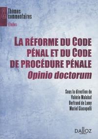 Valérie Malabat et Bertrand de Lamy - La réforme du Code pénal et du Code de procédure pénale, Opinio doctorum.