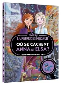 Hachette - La Reine des neiges 2 - Où se cachent Anna et Elsa ?.