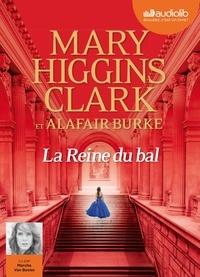 Mary Higgins Clark et Alafair Burke - La Reine du bal. 1 CD audio MP3