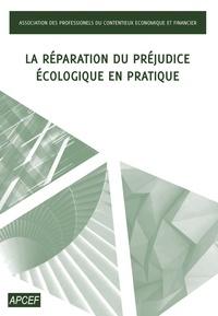 La réparation du préjudice écologique en pratique.pdf