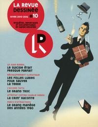 Franck Bourgeron - La revue dessinée N° 10, Hiver 2015-20 : .