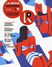 Amélie Mougey et David Servenay - La revue dessinée N° 16, été 2017 : .