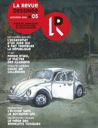 Franck Bourgeron et Olivier Hensgen - La revue dessinée N° 5, automne 2014 : .