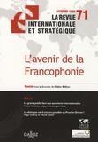 Didier Billion et Alain Joyandet - La revue internationale et stratégique N° 71, Automne 2008 : L'avenir de la francophonie.