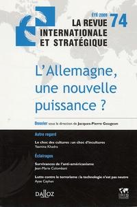 Jacques-Pierre Gougeon - La revue internationale et stratégique N° 74, été 2009 : L'Allemagne, une nouvelle puissance ?.