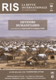 Michel Maietta et Stéphanie Stern - La revue internationale et stratégique N° 98, Eté 2015 : Devenirs humanitaires.