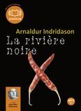 Arnaldur Indridason - La rivière noire. 1 CD audio MP3