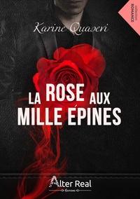 Quasevi - La rose aux mille épines.