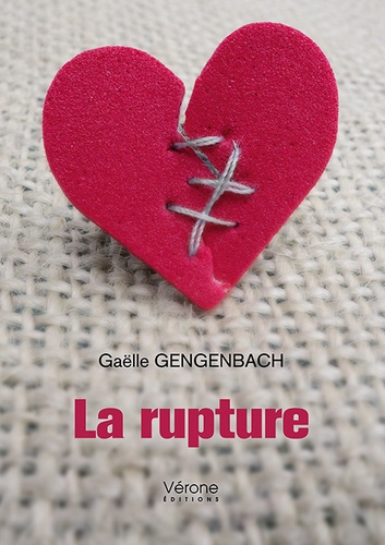 Gaëlle Gengenbach - La rupture.