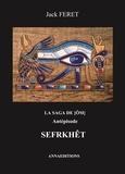 Jack Feret - La saga de Om Antépisode : Sefrkhêt.