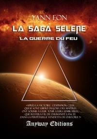 Yann Eon - La saga Sélène Tome 4 : .
