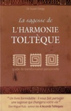 Susan Gregg - La sagesse de l'harmonie toltèque.
