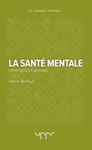 Xavier Briffault - La santé mentale - Définitions et mesures.