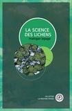 Mahigan Lepage - La science des lichens.