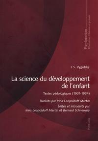 L-S Vygotskij - La science du développement de l'enfant - Textes pédagogiques (1931-1934).
