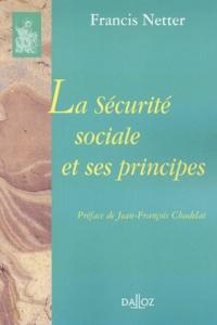 Francis Netter - La Sécurité sociale et ses principes.