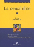 Roger Bruyeron - La sensibilité.
