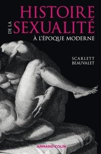 Scarlett Beauvalet - La sexualité en France à l'époque moderne.