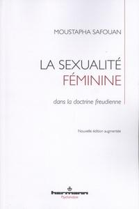 Moustapha Safouan - La sexualité féminine dans la doctrine freudienne.