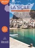 Clara Brajtman - La Sicile - Guide culturel et pratique. 1 CD audio MP3