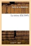 Emile de La Bédollière - La sirène.