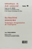 Jean Paillusseau - La Société anonyme - Technique d'organisation de l'entreprise.