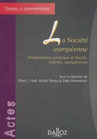 La société européenne. Organisation juridique et fiscale, intérêts, perspectives.pdf