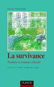 Janine Altounian - La survivance - Traduire le trauma collectif.