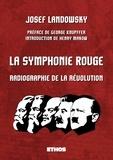 Josef Landowsky et Henry Makow - La symphonie rouge - (Ou symphonie en rouge majeur). Une radiographie de la révolution.