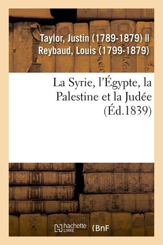 La Syrie, l'Égypte, la Palestine et la Judée