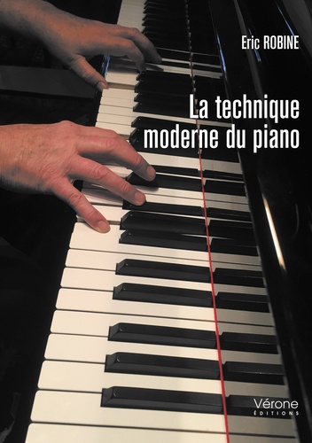 Eric Robine - La technique moderne du piano.